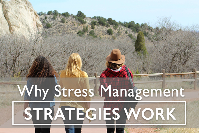 Why Stress Management Strategies Work