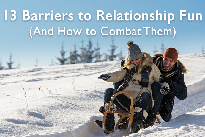 Ask an Expert: How to Combat 13 Barriers to Relationship Fun