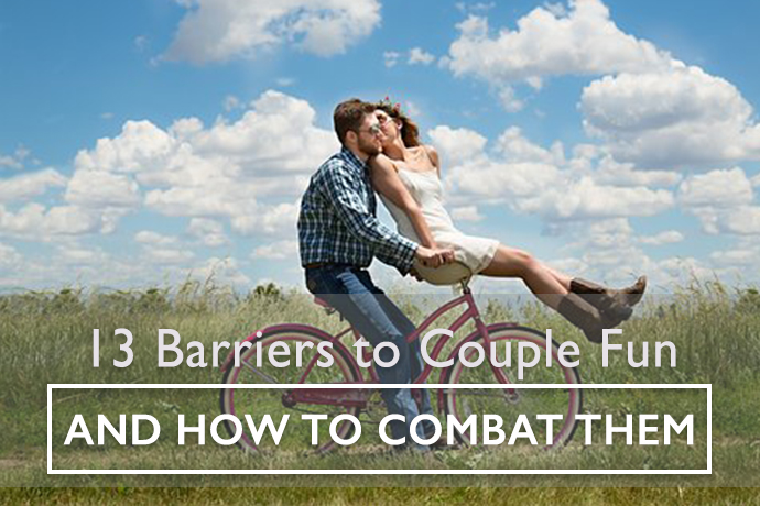 Barriers to Relationship Fun