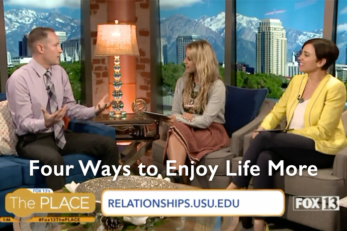 Four Ways to Enjoy Life More