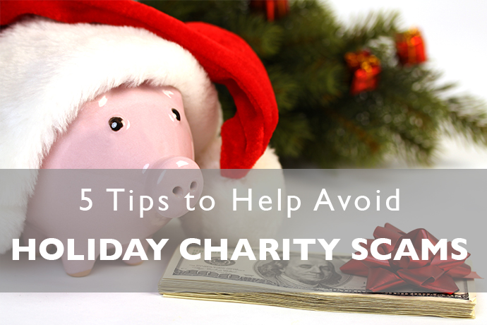 Tips to Avoid Holiday Charity Scams
