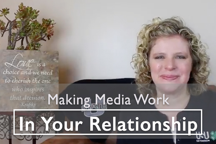 Making Media Work in Your Relationship