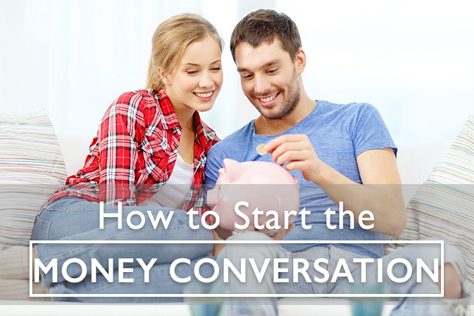 How to Start the Money Conversation
