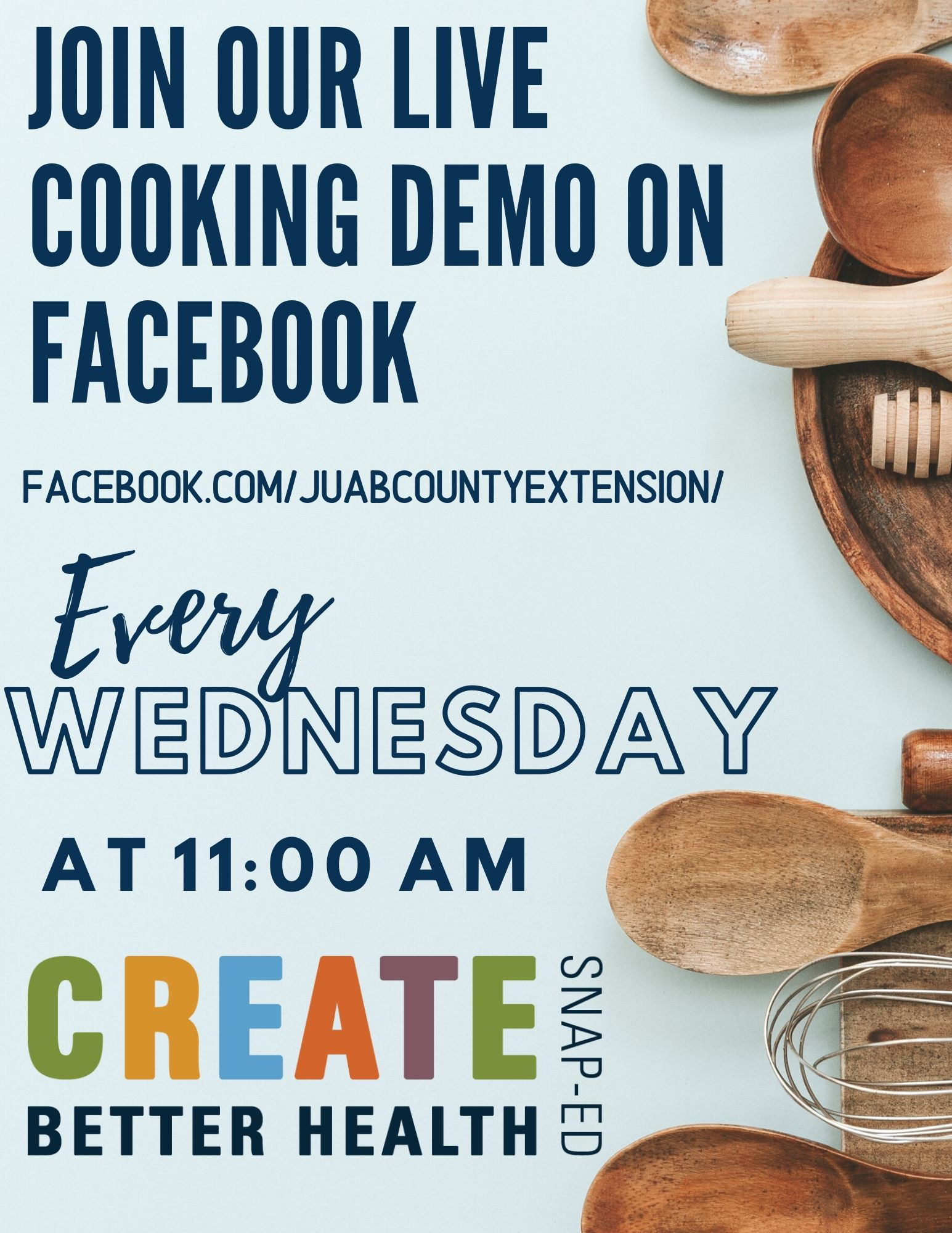 Join Our Live Cooking Demo on Facebook Every Wednesday at 11:00 AM at facebook.com/juabcountyextension/